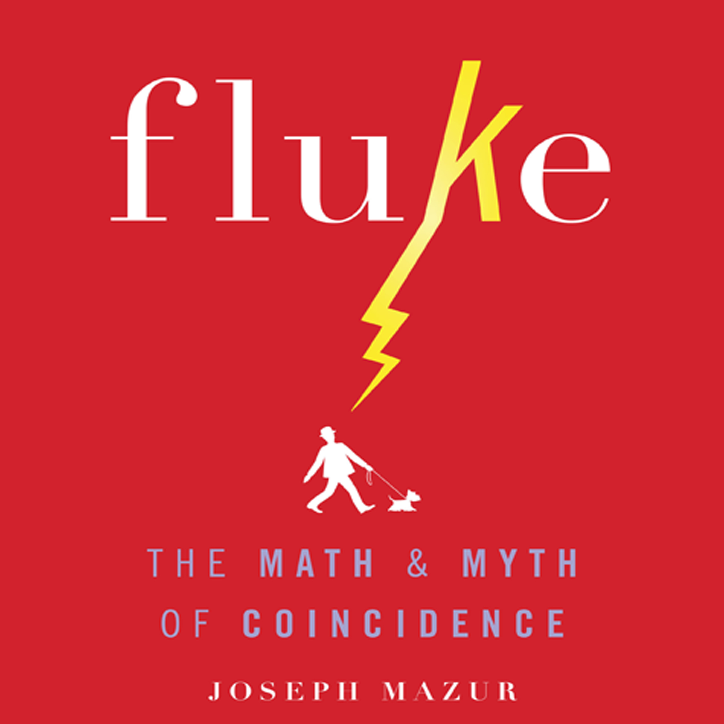 Printable Fluke: The Math and Myth of Coincidence Audiobook Cover Art