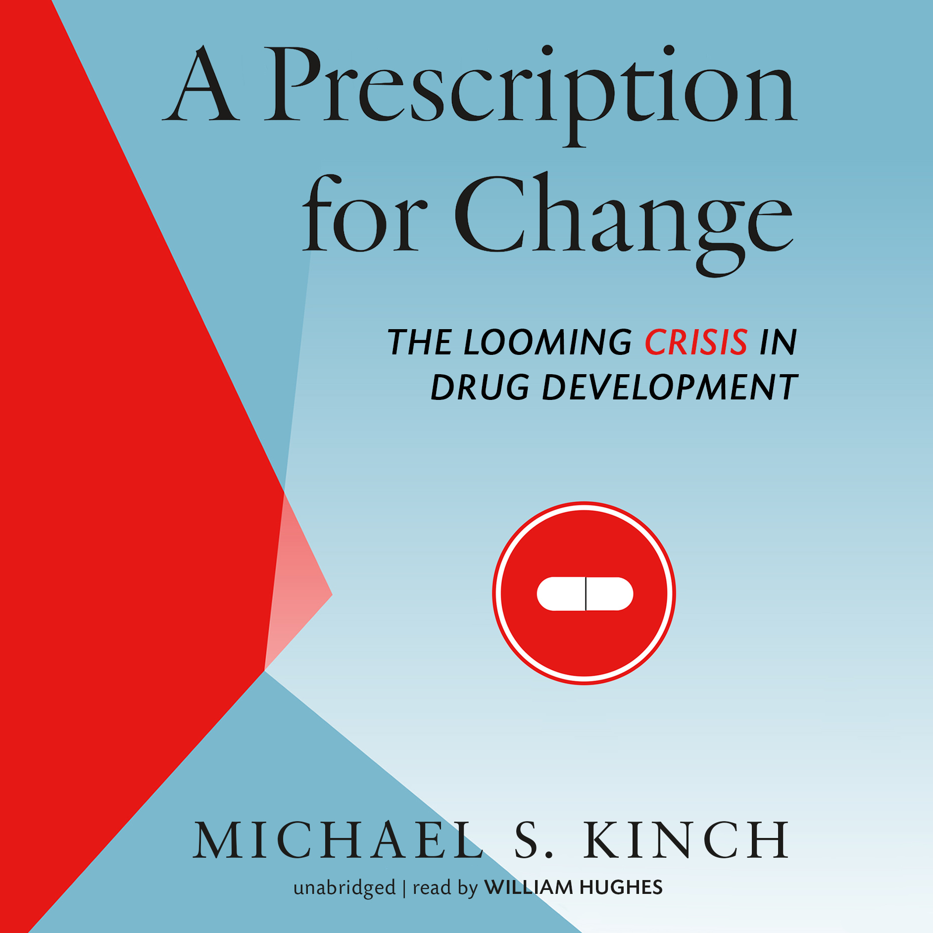 Printable A Prescription for Change: The Looming Crisis in Drug Development Audiobook Cover Art