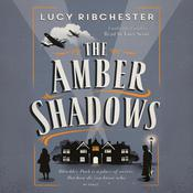 The Amber Shadows Audiobook, by Lucy Ribchester