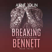 Breaking Bennett Audiobook, by Anne Jolin