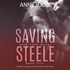 Saving Steele Audiobook, by Anne Jolin