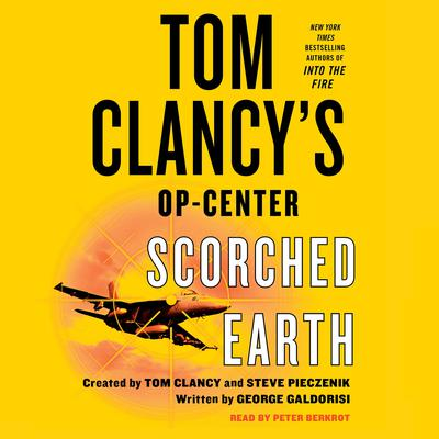Tom Clancy's Op-Center: Scorched Earth Audiobook, by George Galdorisi