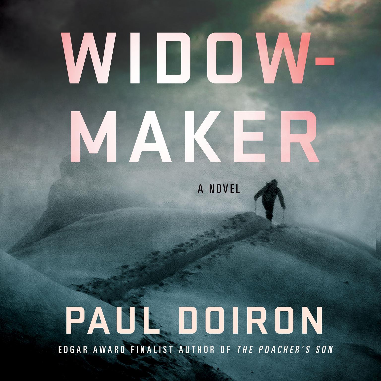 Widowmaker: A Novel Audiobook, by Paul Doiron