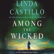 Among the Wicked: A Kate Burkholder Novel, by Linda Castillo
