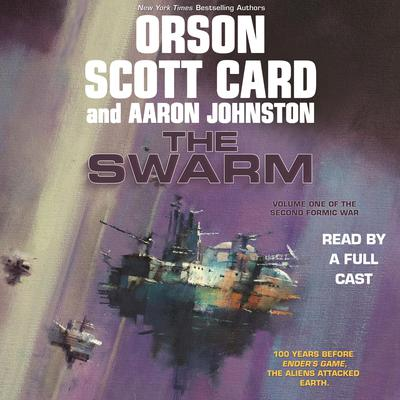 The Swarm: Volume One of The Second Formic War Audiobook, by Orson Scott Card