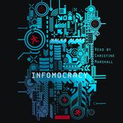 Infomocracy: A Novel, by Malka Older
