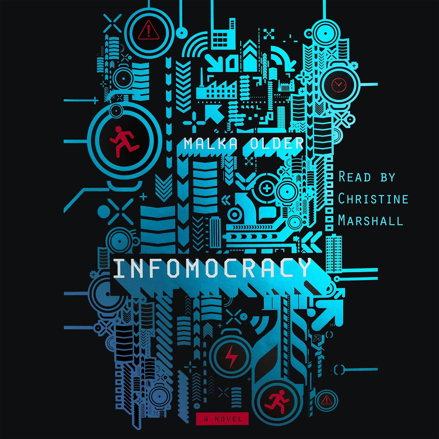 Printable Infomocracy: A Novel Audiobook Cover Art