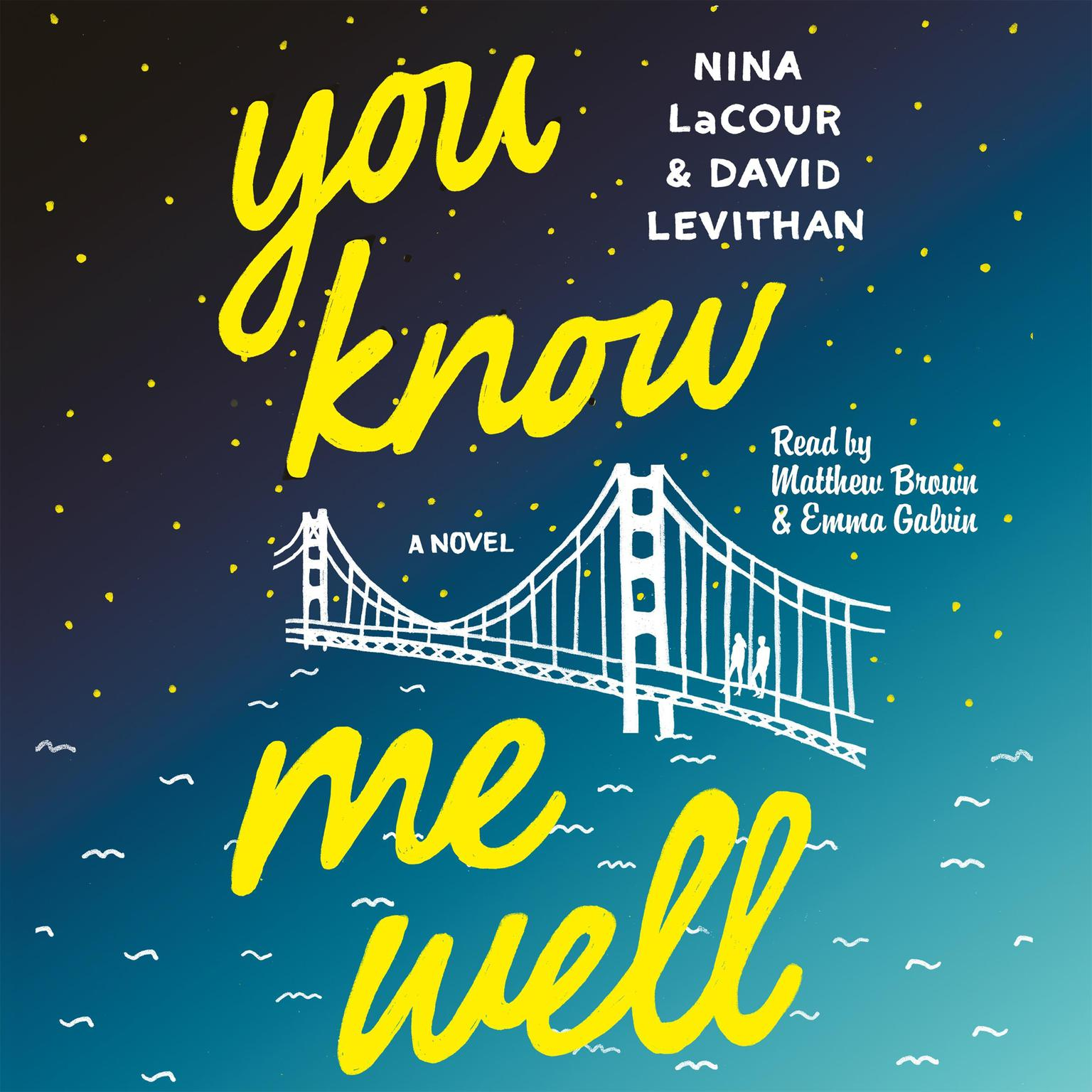 Printable You Know Me Well: A Novel Audiobook Cover Art