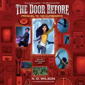 The Door Before Audiobook, by N. D. Wilson
