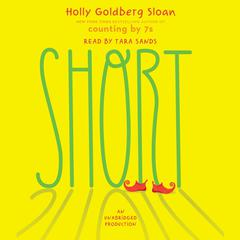 Short Audiobook, by Holly Goldberg Sloan