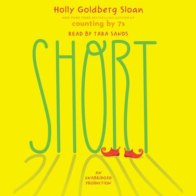 Short Audiobook, by Holly Goldberg Sloan
