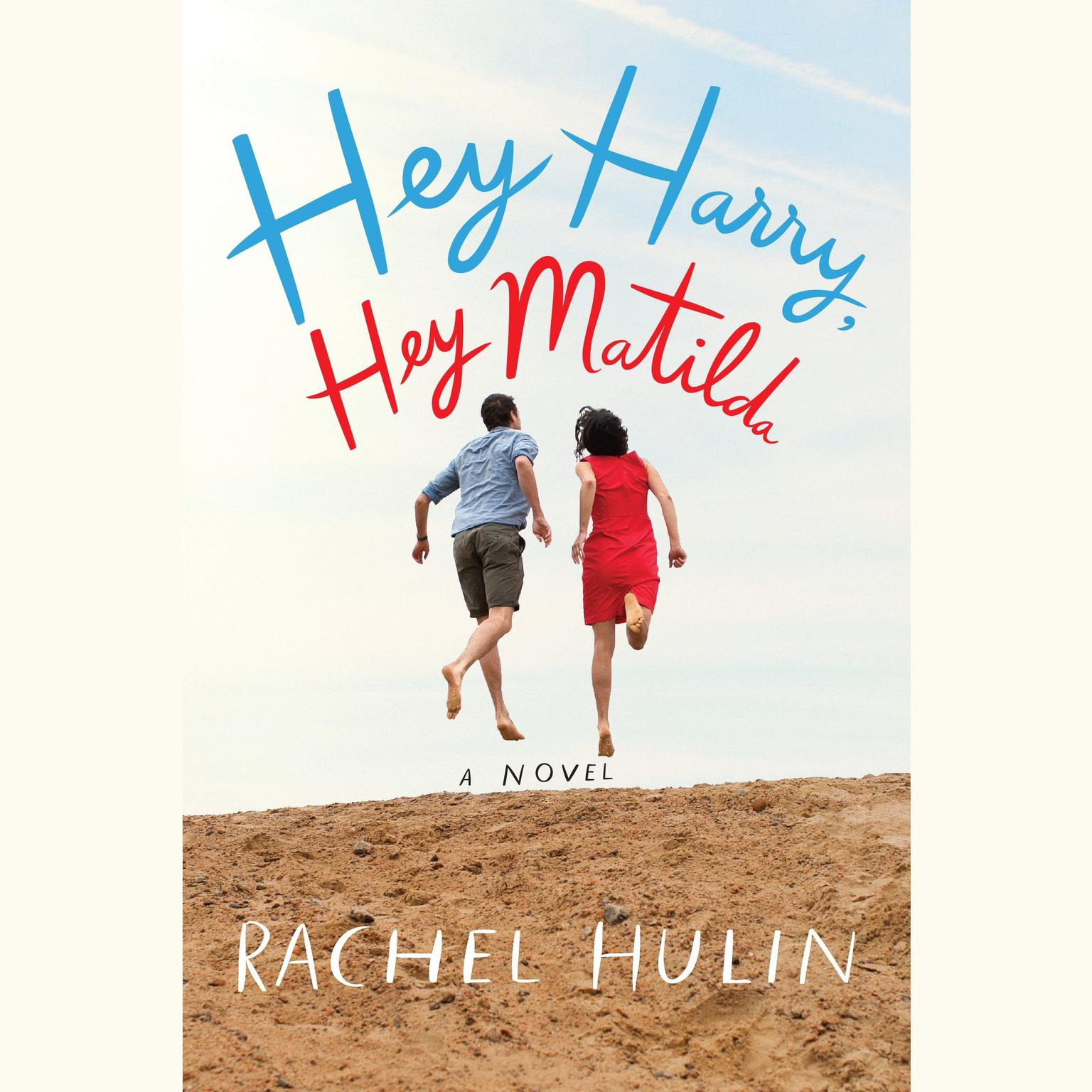 Printable Hey Harry, Hey Matilda: A Novel Audiobook Cover Art
