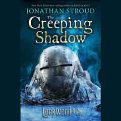 Lockwood & Co. The Creeping Shadow Audiobook, by Jonathan Stroud