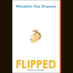 Flipped Audiobook, by Wendelin Van Draanen