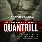 Three Years with Quantrill: A True Story Told by His Scout Audiobook, by John McCorkle, O. S. Barton