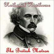 The British Matron Audiobook, by Nathaniel Hawthorne