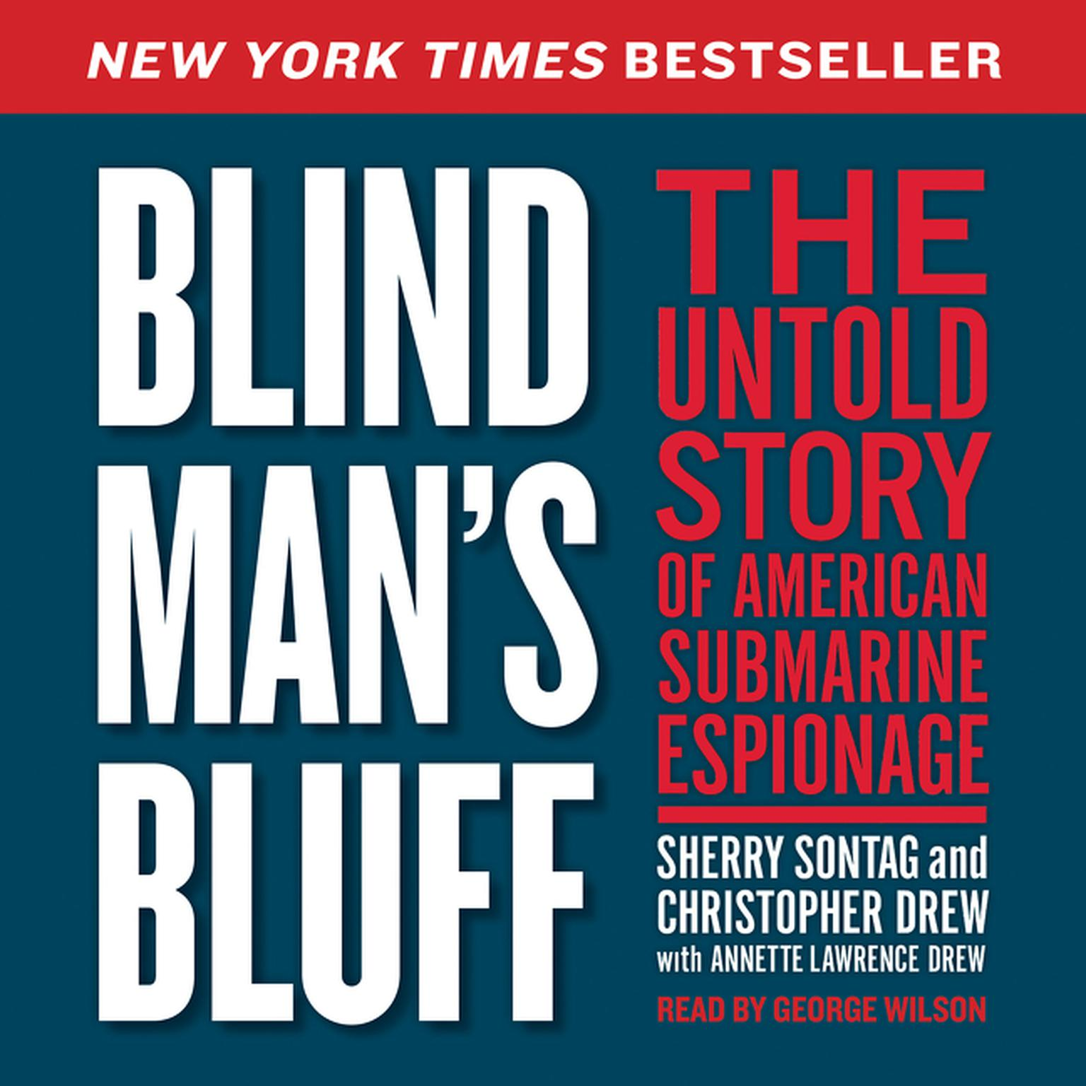 Printable Blind Man's Bluff: The Untold Story of American Submarine Espionage Audiobook Cover Art