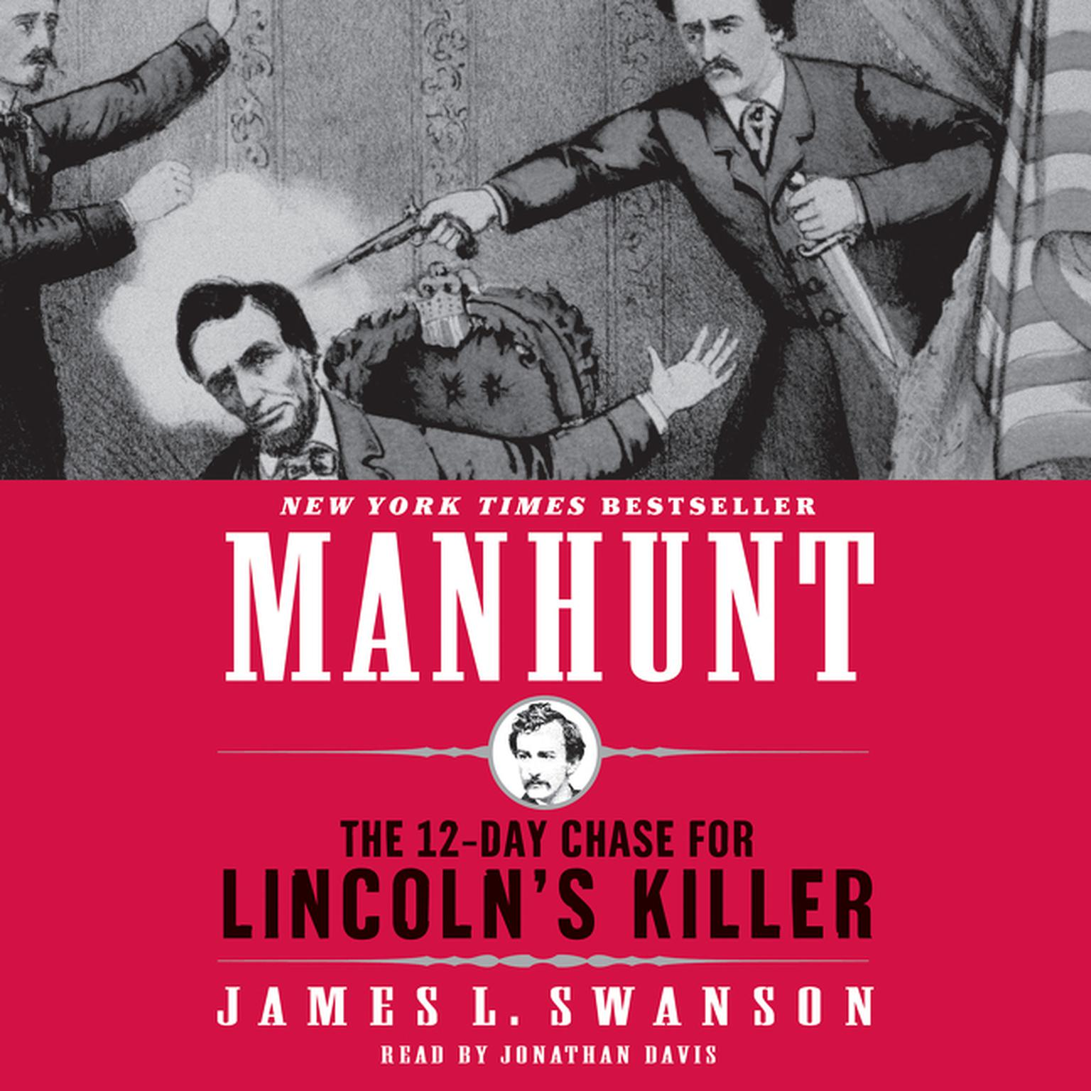 Printable Manhunt: The 12-Day Chase for Lincoln's Killer Audiobook Cover Art