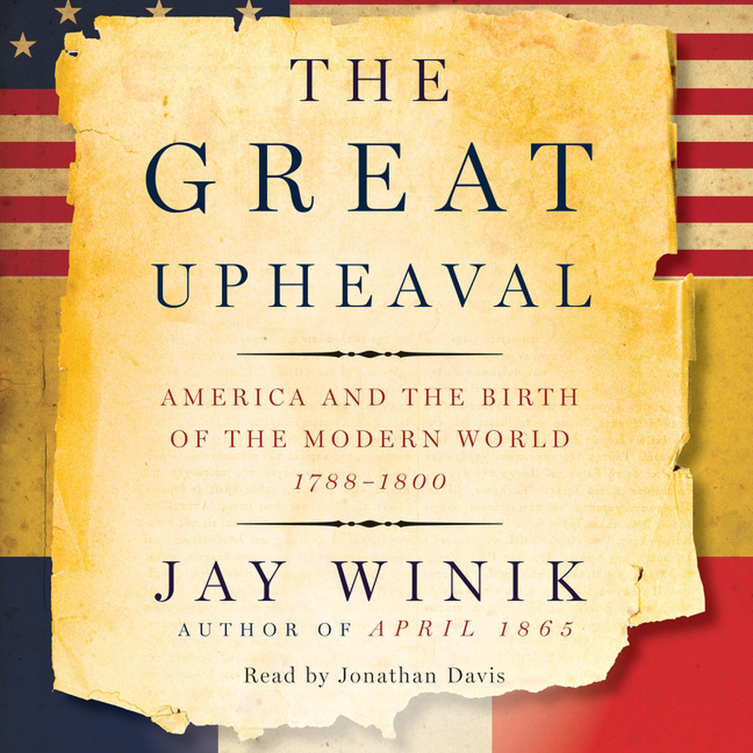 Printable The Great Upheaval: America and the Birth of the Modern World, 1788-1800 Audiobook Cover Art