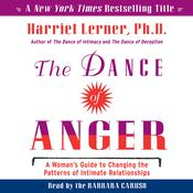 The Dance of Anger: A Womans Guide to Changing the Pattersn of Intimate Relationships Audiobook, by Harriet Lerner
