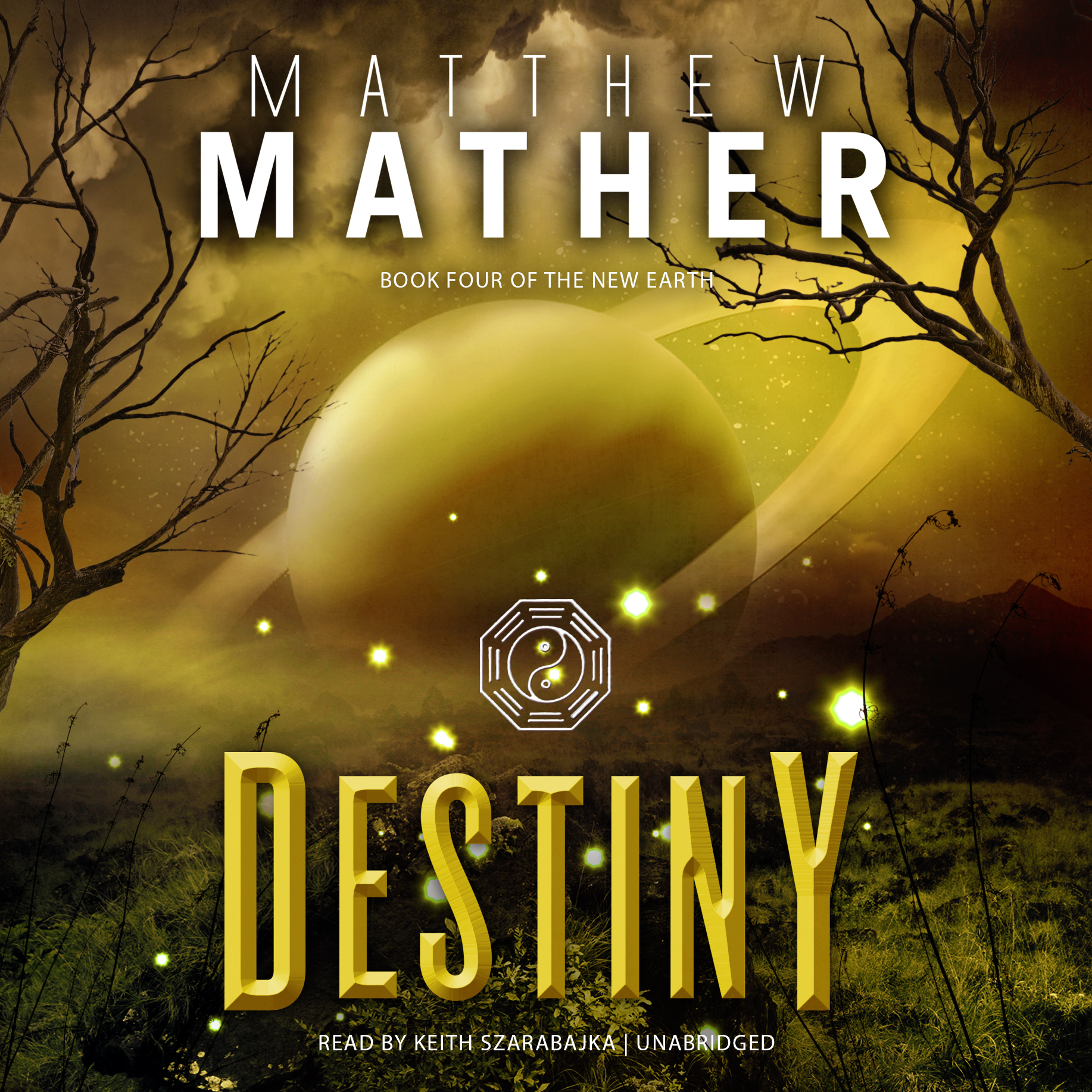 Printable Destiny: Book Four of the New Earth Audiobook Cover Art
