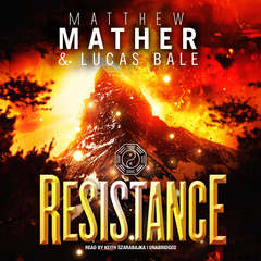 Resistance: Book Three of Nomad Audiobook, by Matthew Mather, Lucas  Bale