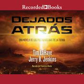 Dejados atrás Audiobook, by Tim LaHaye
