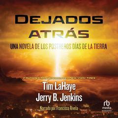 Dejados atrás Audiobook, by