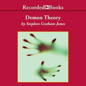Demon Theory, by Stephen Graham Jones