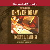 Denver Draw Audiobook, by Robert J. Randisi