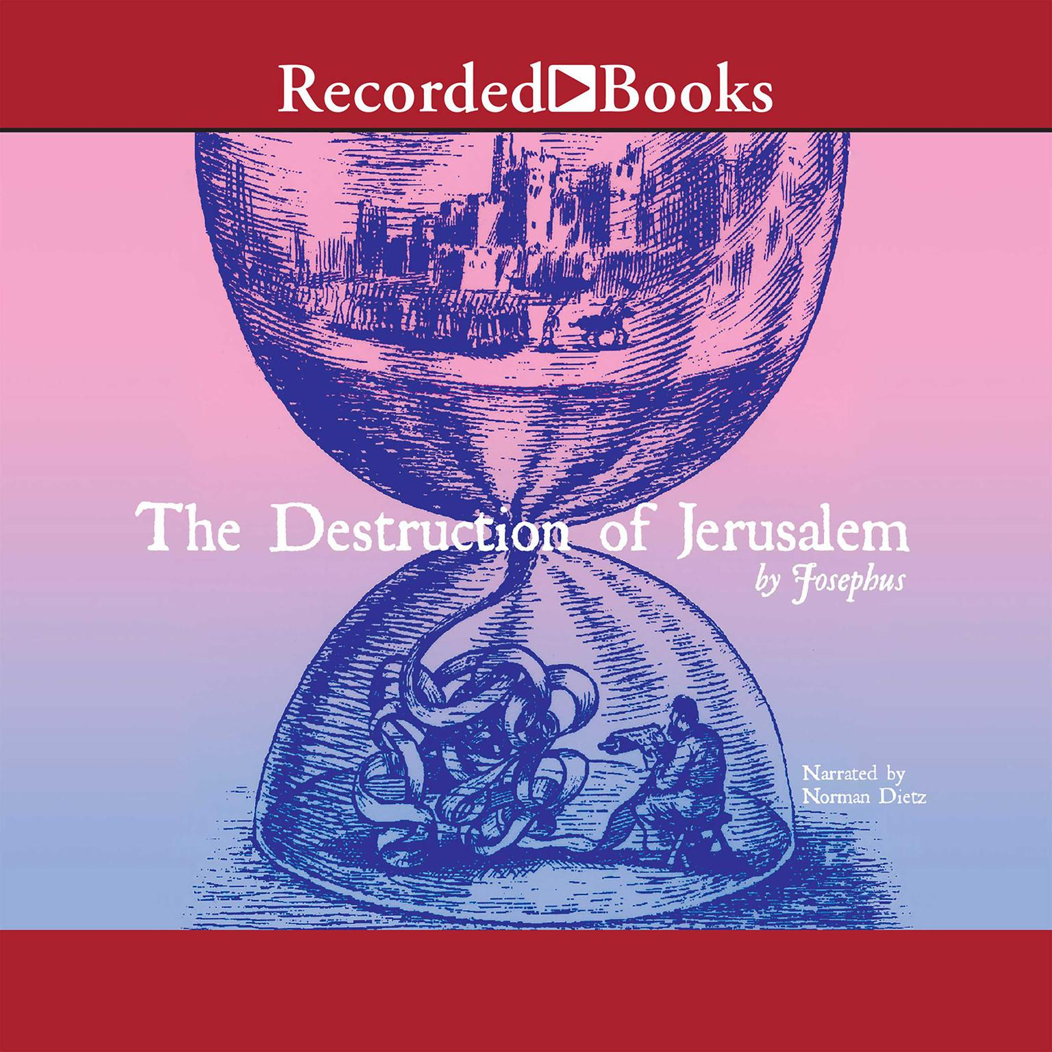 Printable The Destruction of Jerusalem: Excerpts Audiobook Cover Art