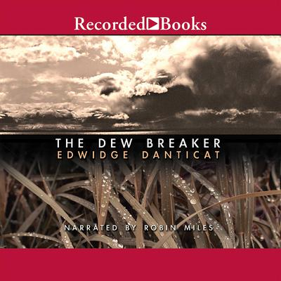 The Dew Breaker Audiobook, by Edwidge Danticat