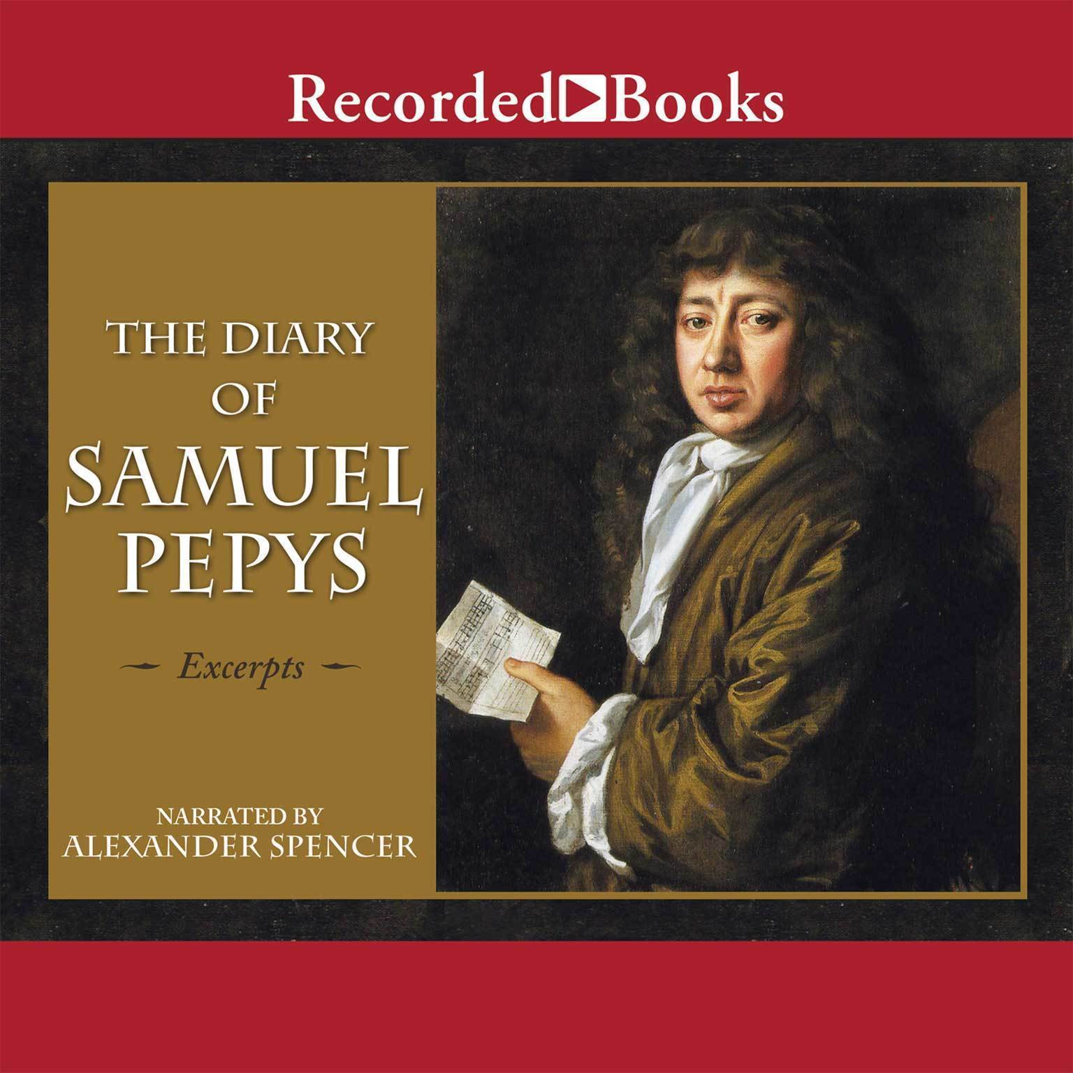 Printable The Diary of Samuel Pepys: Excerpts Audiobook Cover Art
