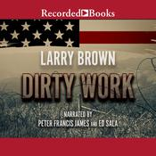 Dirty Work Audiobook, by Larry Brown