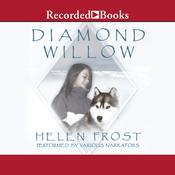 Diamond Willow, by Helen Frost