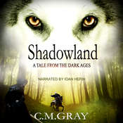 Shadowland Audiobook, by C.M.Gray