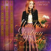 Mail Order Bride - Montana Destiny Brides Box Set - Books 1-3 Audiobook, by Amelia Rose