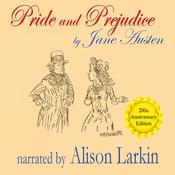Pride and Prejudice—The 200th Anniversary Audio Edition Audiobook, by Jane Austen