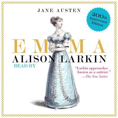 Emma: The 200th Anniversary Audio Edition Audiobook, by Jane Austen