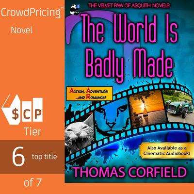 The World Is Badly Made Audiobook, by Thomas Corfield