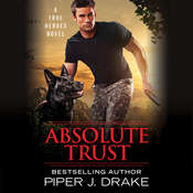 Absolute Trust, by Piper J. Drake