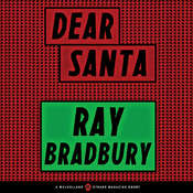 Dear Santa Audiobook, by Ray Bradbury