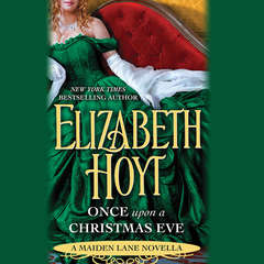 Once Upon a Christmas Eve: A Maiden Lane Novella Audiobook, by Elizabeth Hoyt
