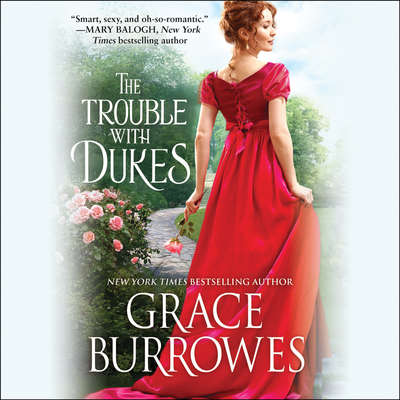 The Trouble with Dukes Audiobook, by Grace Burrowes