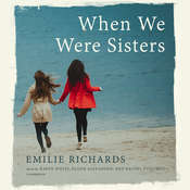 When We Were Sisters Audiobook, by Emilie Richards