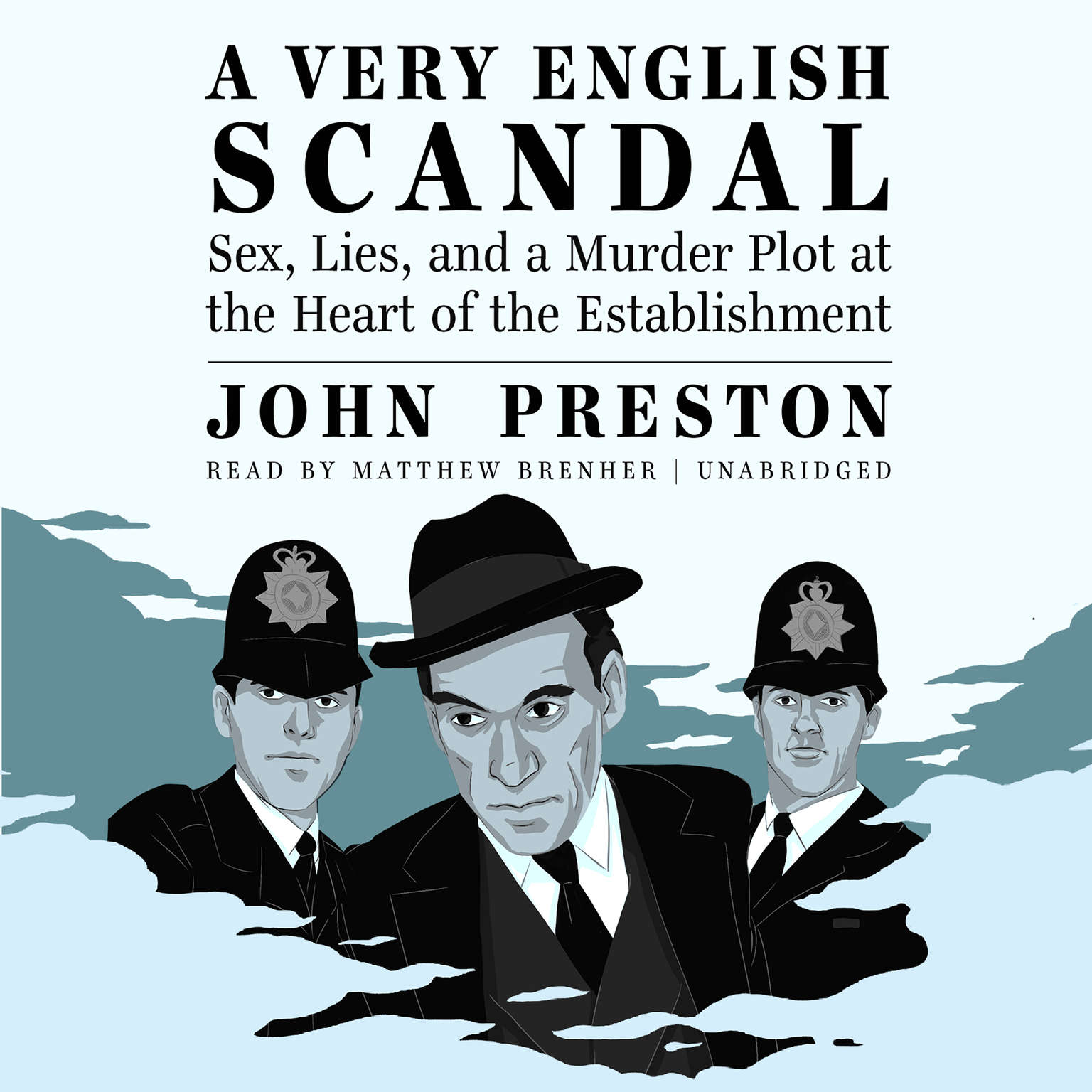 Printable A Very English Scandal: Sex, Lies, and a Murder Plot at the Heart of the Establishment Audiobook Cover Art
