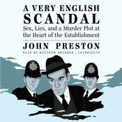 A Very English Scandal Audiobook, by John Preston