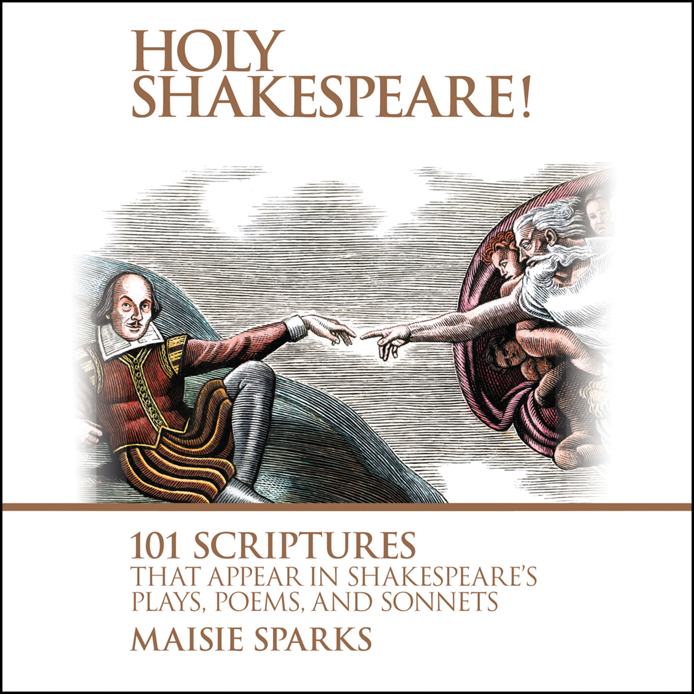 Printable Holy Shakespeare!: 101 Scriptures That Appear in Shakespeare's Plays, Poems, and Sonnets Audiobook Cover Art