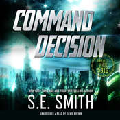 Command Decision: Project Gliese 581g Audiobook, by S. E. Smith, S.E. Smith