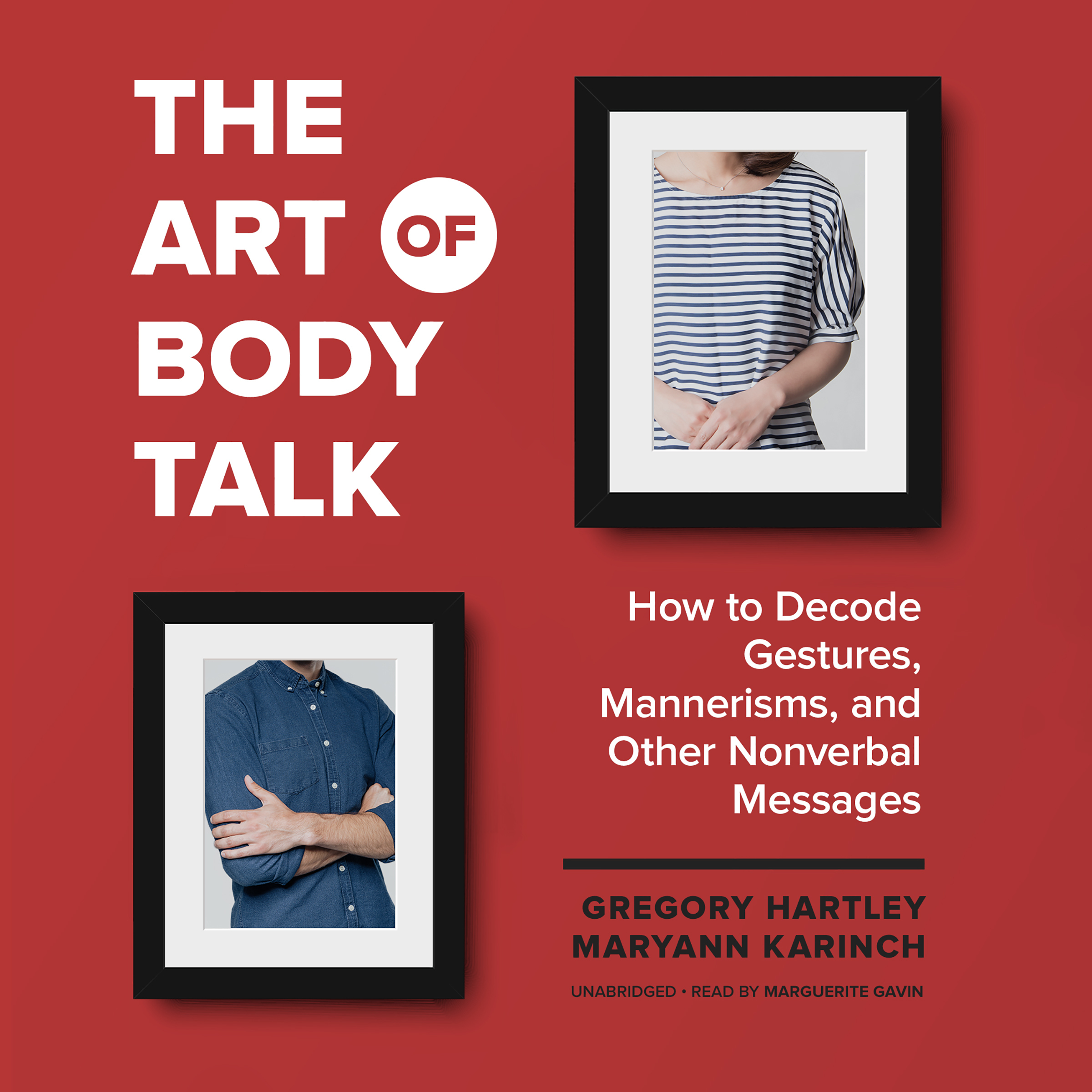 Printable The Art of Body Talk: How to Decode Gestures, Mannerisms, and Other Nonverbal Messages Audiobook Cover Art